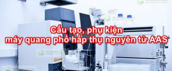 Cấu tạo, phụ kiện máy quang phổ hấp thụ nguyên tử AAS